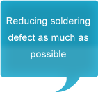 Reducing soldering defect as much as possible