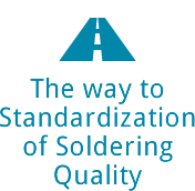 The way toStandardizationof SolderingQuality